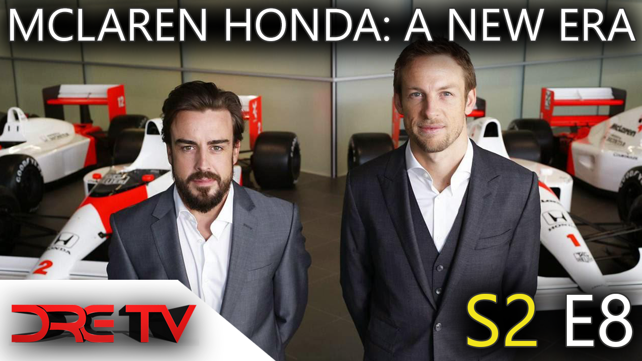 Dre TV - A New Era, Part 1: McLaren-Honda