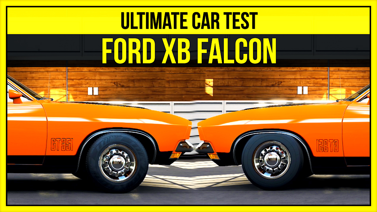 Forza 5 | Ultimate Car Test - 1973 Ford XB Falcon GT