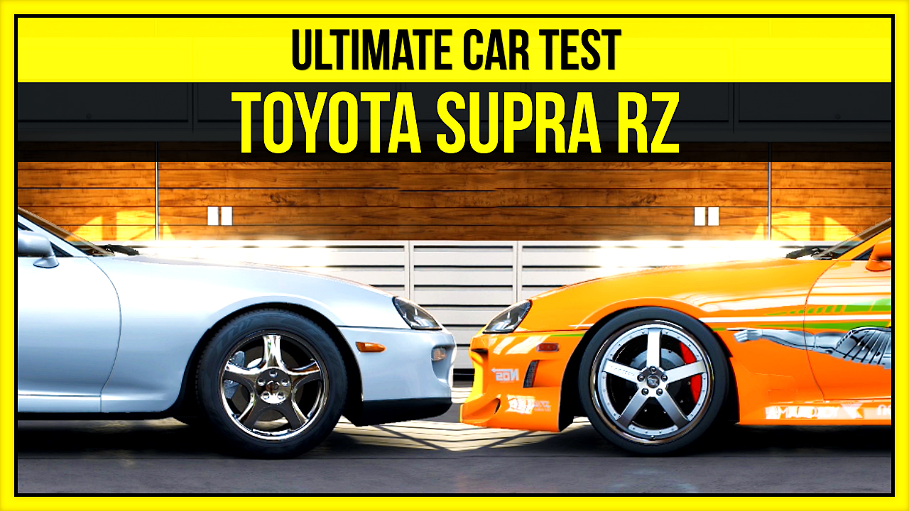Forza 5 | Ultimate Car Test - 1998 Toyota Supra RZ