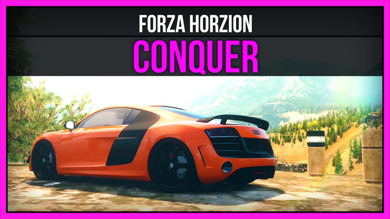 Forza Horizon - Conquer