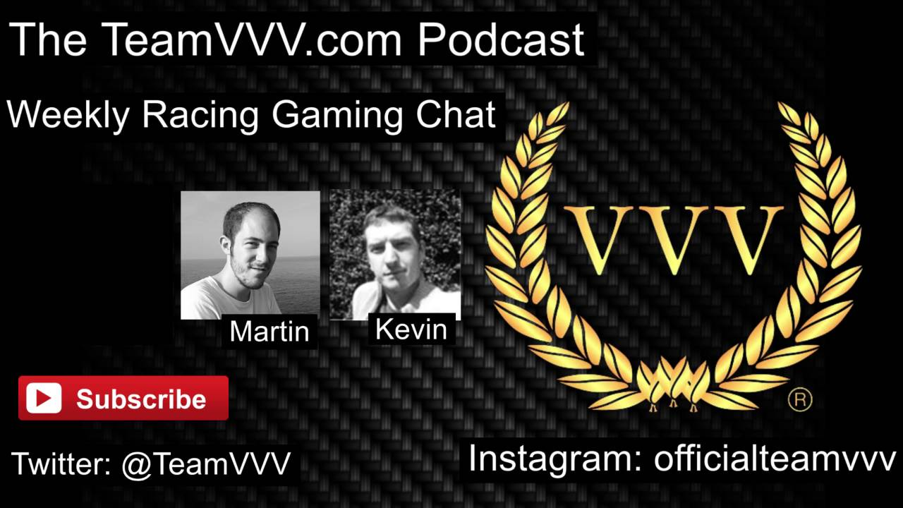 The TeamVVV Podcast Episode 8 - Assetto Corsa, GT Sport & more