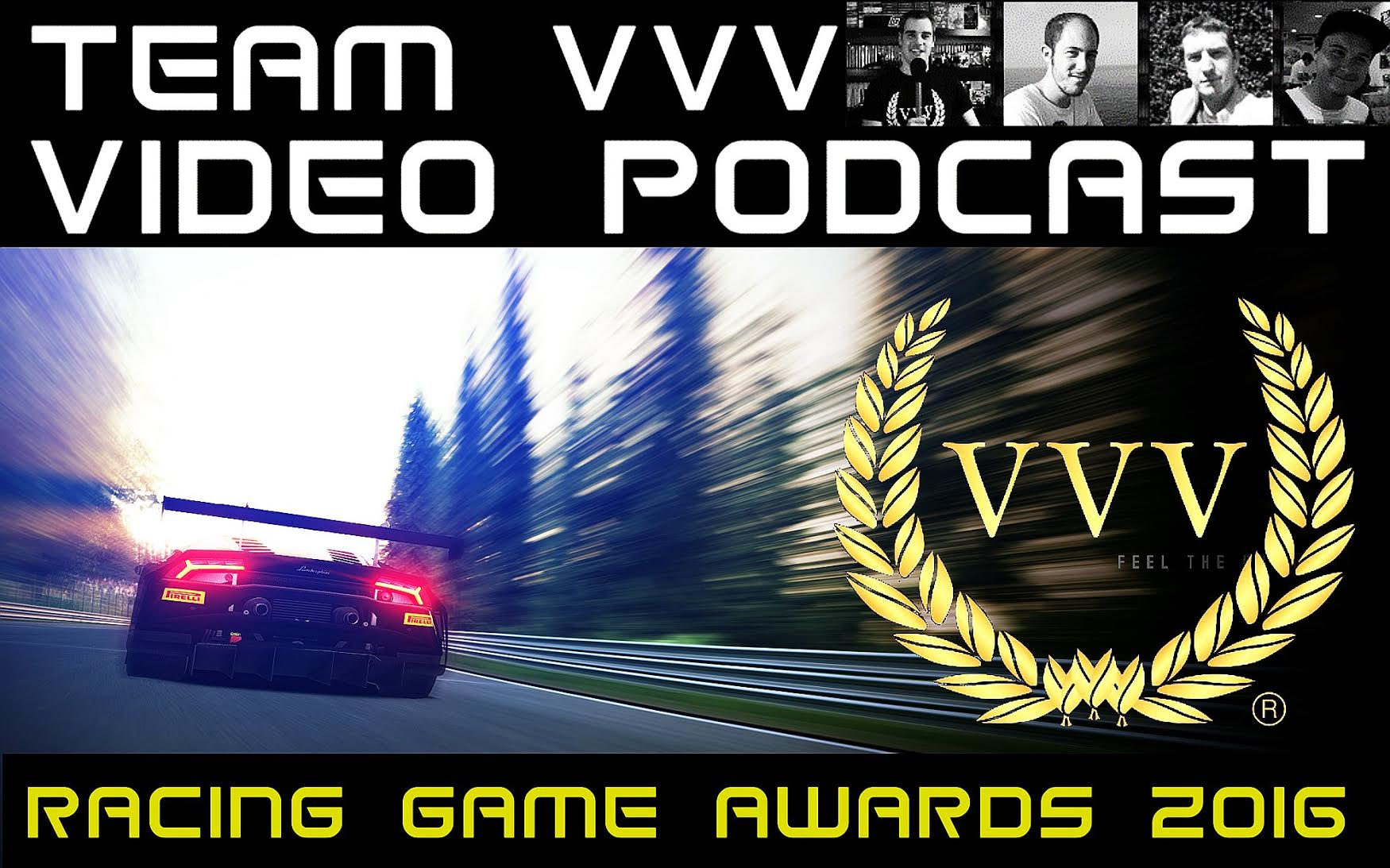 The Team VVV 2016 Racing Game of the Year Awards Video Podcast