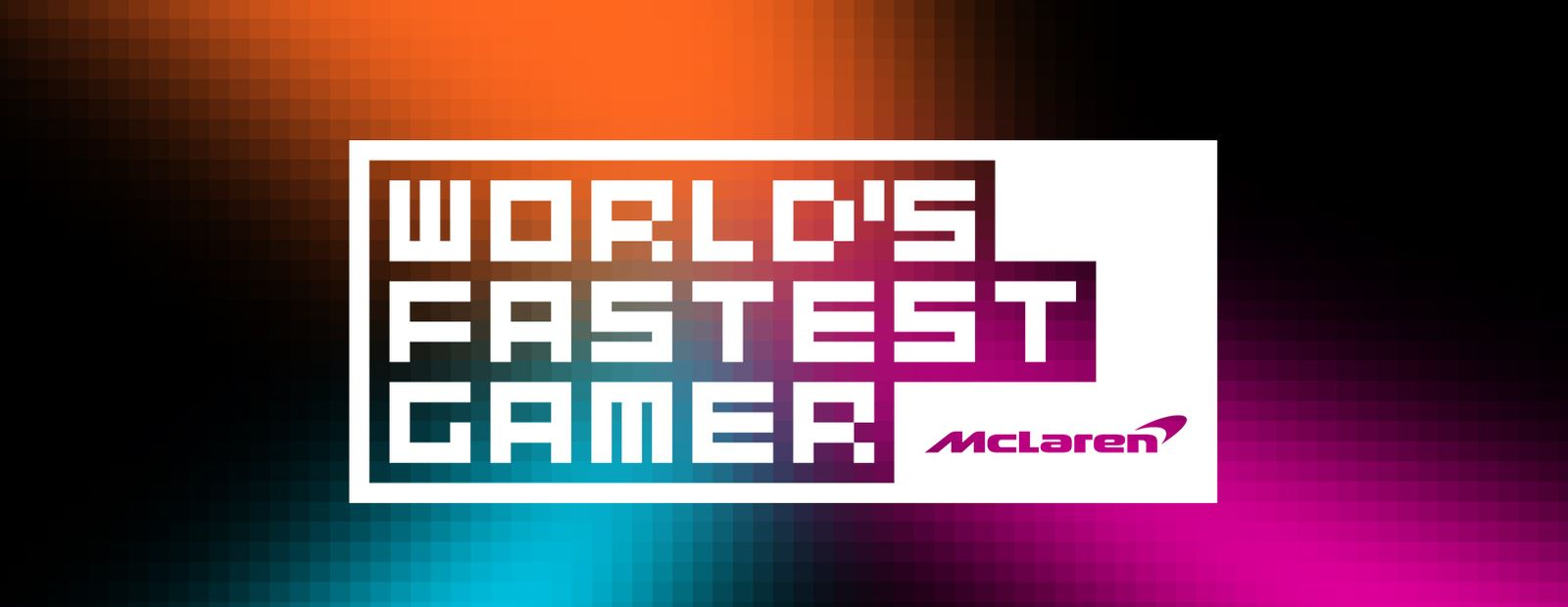 Registration now open for first round of McLaren's World's Fastest Gamer competition